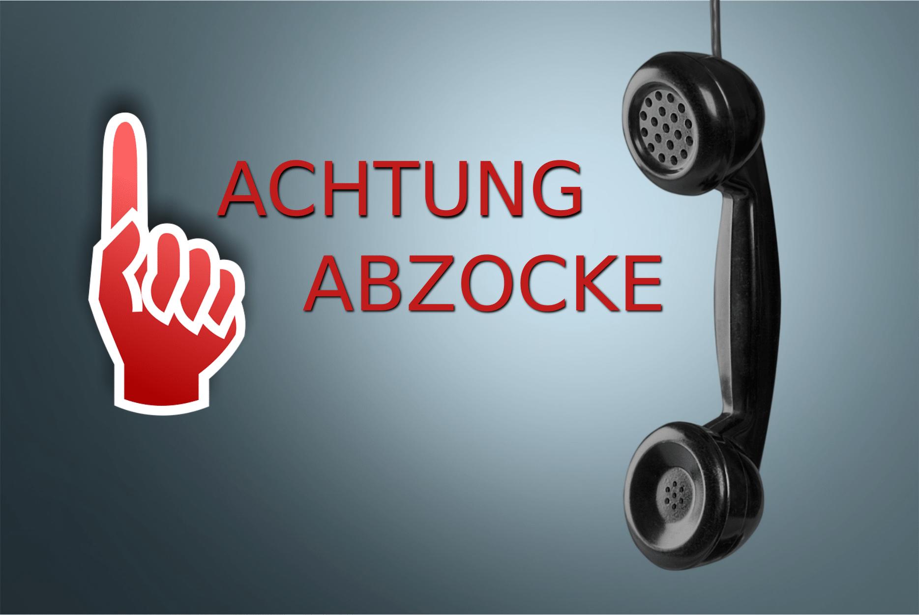 Abzocke per Anruf